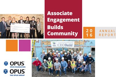 In 2016, the Opus Foundation awarded more than $3 million, and more than 80% of Opus associates volunteered in their communities.